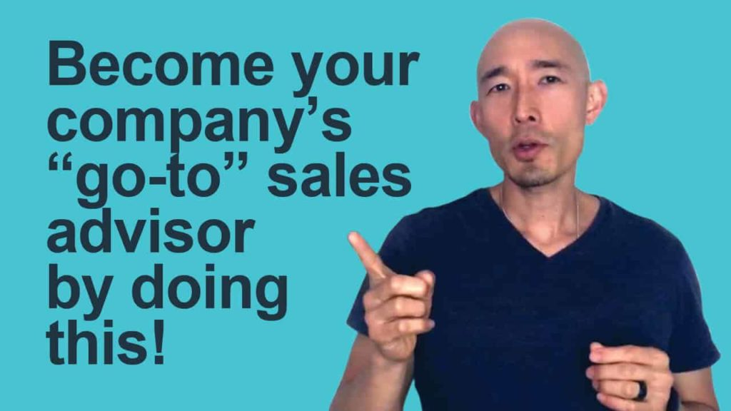 7-Become-your-companys-_go-to_-sales-advisor-by-doing-this