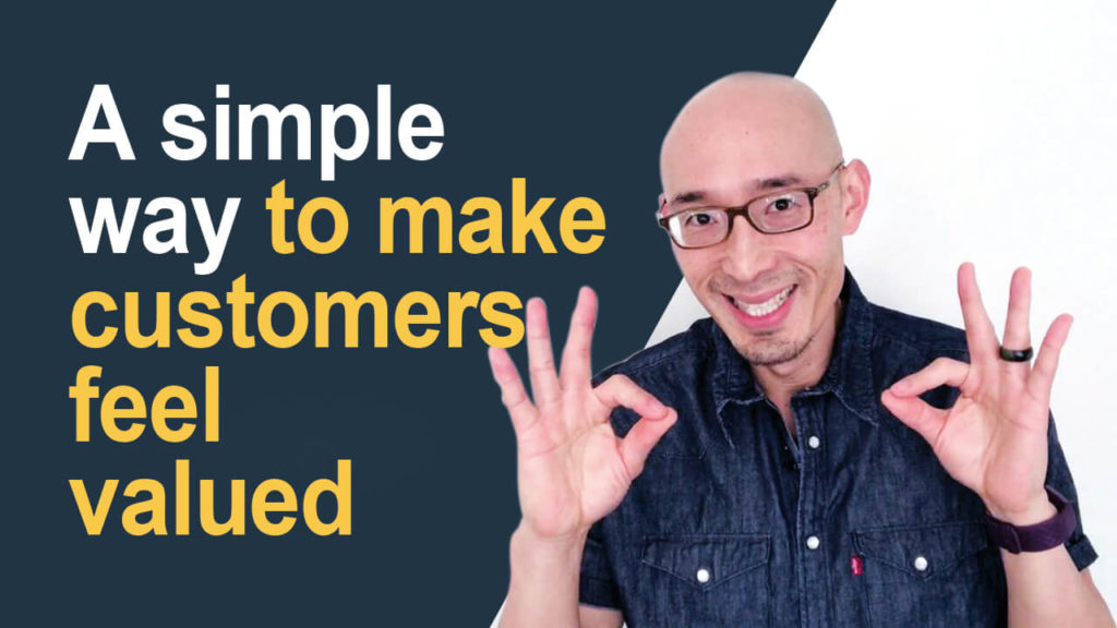 A simple way to make customers feel valued