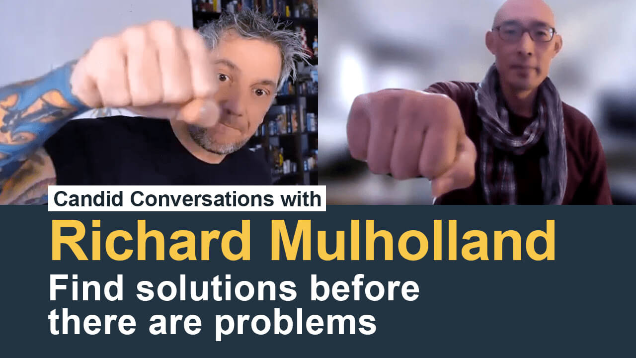 Richard Mulholland – Find solutions before there are problems-Charles-Hsuan